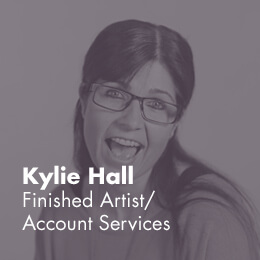 Kylie Hall - Finished Artist / Account Services