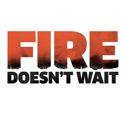 UFU Fire Doesn't Wait Campaign
